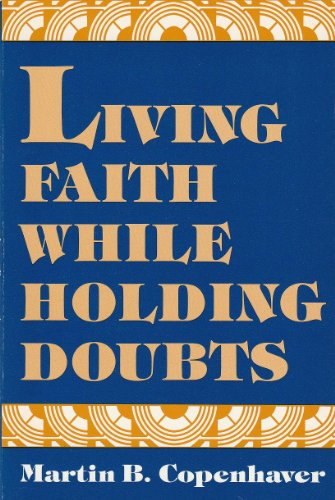 9780829807981: Living Faith While Holding Doubts