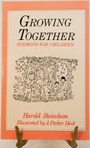 9780829808001: Growing Together: Sermons for Children