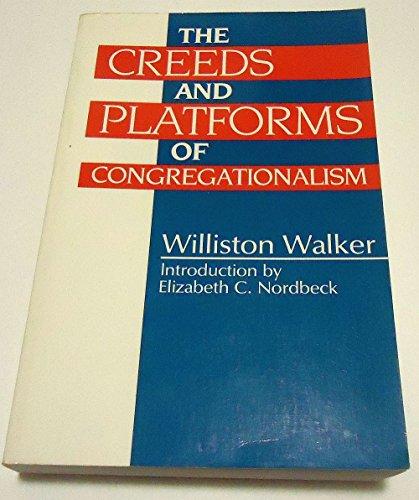 9780829808544: The Creeds and Platforms of Congregationalism
