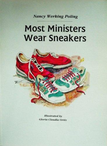 Most Ministers Wear Sneakers: Poling, Nancy Werking