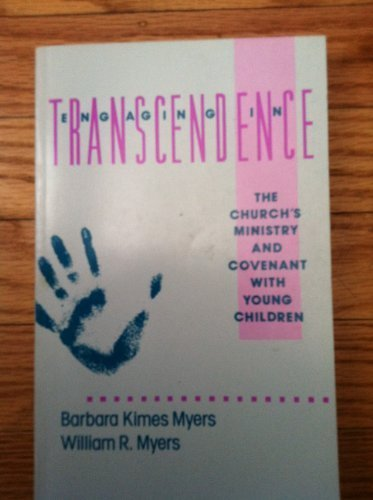 9780829809329: Engaging in Transcendence: The Church's Ministry and Covenant With Young Children