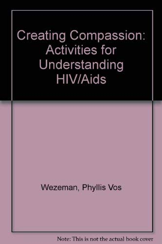 9780829809961: Creating Compassion: Activities for Understanding HIV/Aids