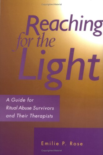 9780829810790: Reaching for the Light: A Guide for Ritual Abuse Survivors and Their Therapists