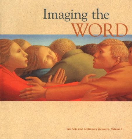 9780829810868: Imaging the Word: An Arts and Lectionary Resource