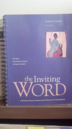 9780829810875: The inviting word a worship centered lectionary-based curriculum for congregations young children -leaders guide- year three- from proper 17, cycle A to proper 17 cycle B
