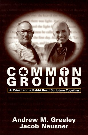 9780829811209: Common Ground: A Priest and a Rabbi Read Scripture Together