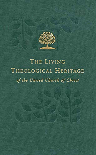 The Living Theological Heritage of the United Church of Christ: Reformation Roots (Living ...
