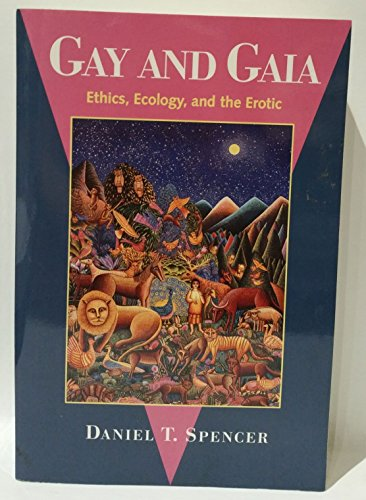 9780829811490: Gay and Gaia: Ethics, Ecology, and the Erotic
