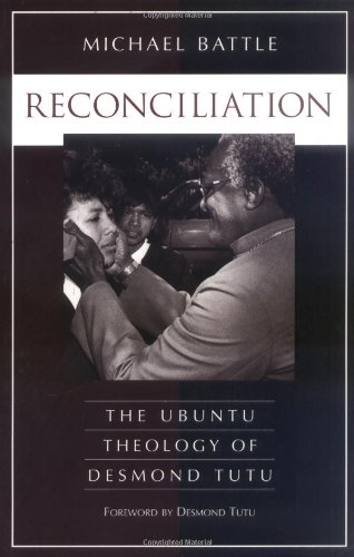 9780829811582: Reconciliation: The Ubuntu Theology of Desmond Tutu