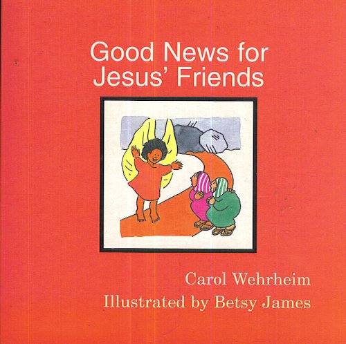 9780829811957: Good News for Jesus' Friends