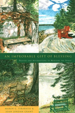 An Improbable Gift of Blessing: Prayers to: Tirabassi, Maren C.,