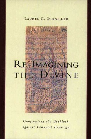 9780829812893: Re-Imagining the Divine: Confronting the Backlash Against Feminist Theology