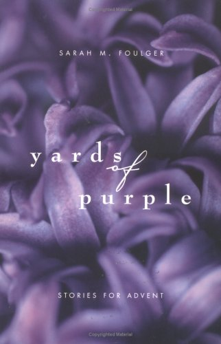 9780829813128: Yards of Purple: Stories for Advent