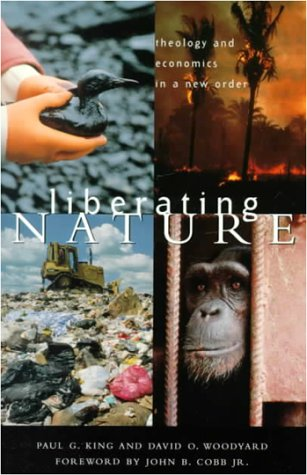 Liberating Nature : Theology and Economics in: Paul G. King;