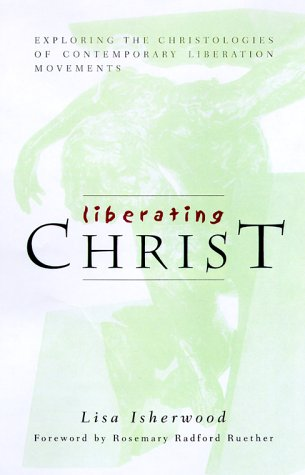 Liberating Christ: Exploring the Christologies of Contemporary Liberation Movements