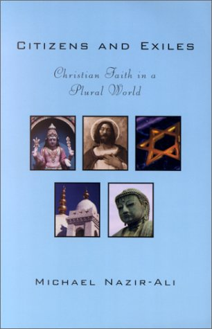 9780829813562: Citizens and Exiles: Christian Faith in a Plural World