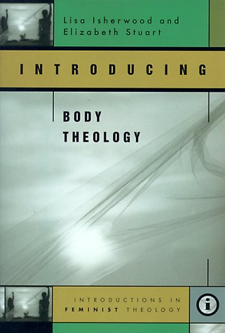 9780829813753: Introducing Body Theology (Introductions in Feminist Theology)