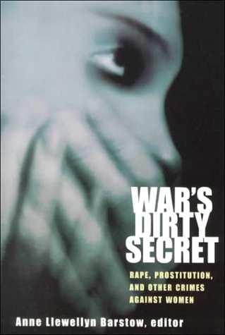 9780829813937: Wars Dirty Secret: Rape, Prostitution, and Other Crimes Against Women