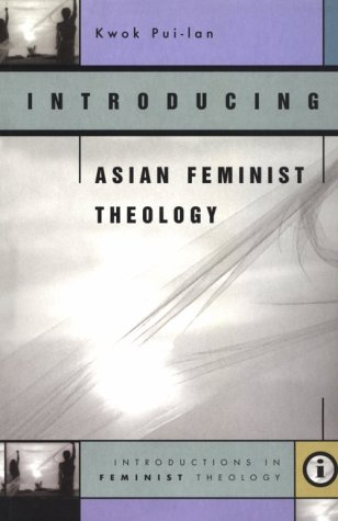 9780829813999: Introducing Asian Feminist Theology (Introductions in Feminist Theology)