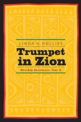 9780829814101: Trumpet in Zion: Worship Resources, Year A