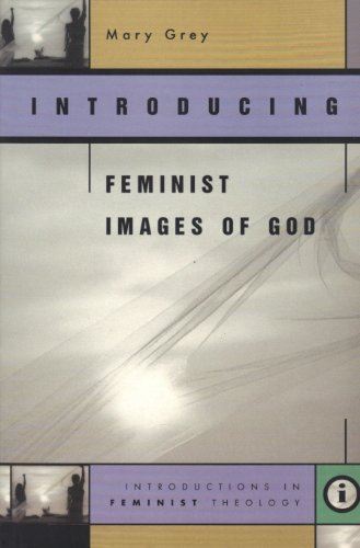 9780829814187: Introducing Feminist Images of God (Introductions in Feminist Theology Series)