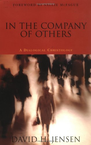 9780829814200: In the Company of Others: A Dialogical Christology