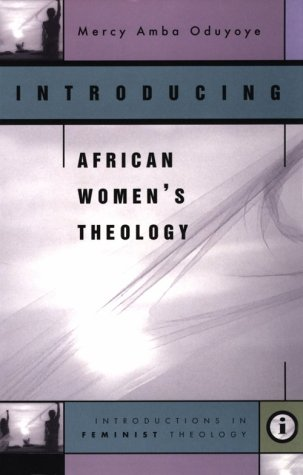 9780829814231: Introducing African Women's Theology (Introductions in Feminist Theology Series)