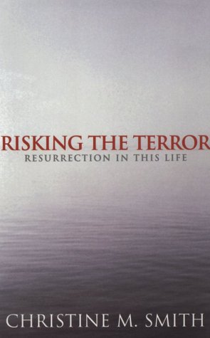 9780829814262: Risking the Terror: Resurrection in This Life