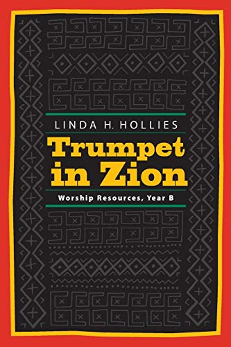 9780829814774: Trumpet in Zion: Worship Resources, Year B