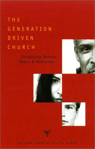 9780829815092: The Generation Driven Church: Evangelizing Boomers, Busters, and Millennials