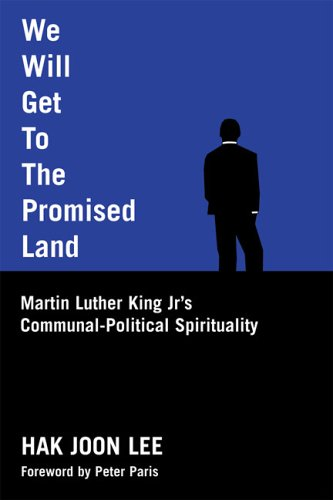 9780829815269: We Will Get to the Promised Land: Martin Luther King, Jr's Communal-political Spirituality