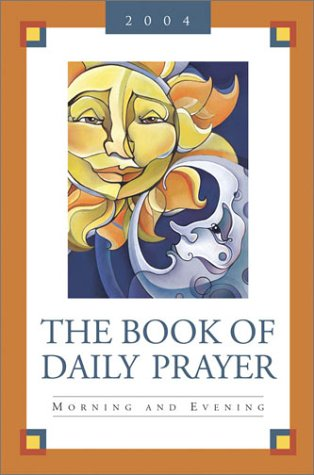 The Book of Daily Prayer: Morning and Evening: Pilgrim Press