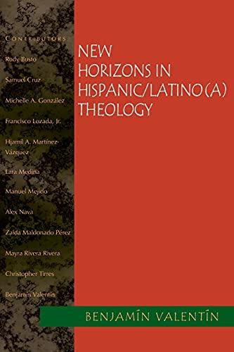 New Horizons in Hispanic/Latino(a) Theology