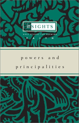 9780829815535: Powers and Principalities (Insights Bible Studies for Growing Faith)