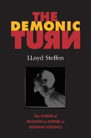 9780829815634: The Demonic Turn: The Power of Religion to Inspire of Restrain Violence