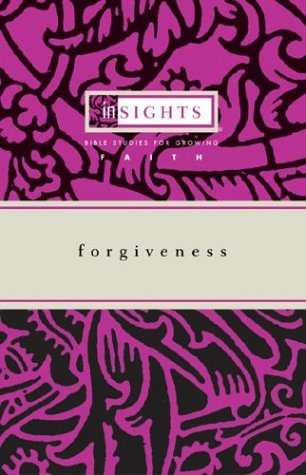 Forgiveness (Insights (Cleveland, Ohio).) (9780829815795) by Susan K. Williams Smith