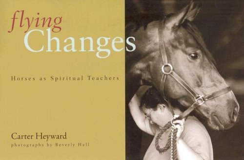 9780829816051: Flying Changes: Horses As Spiritual Teachers