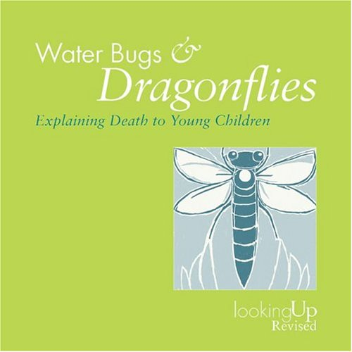 9780829816242: Waterbugs and Dragonflies: Explaining Death to Children (Looking Up)