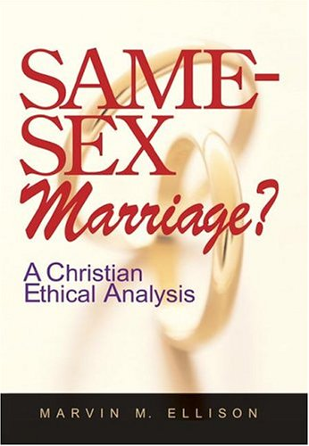 9780829816594: Same-Sex Marriage?: A Christian Ethical Analysis