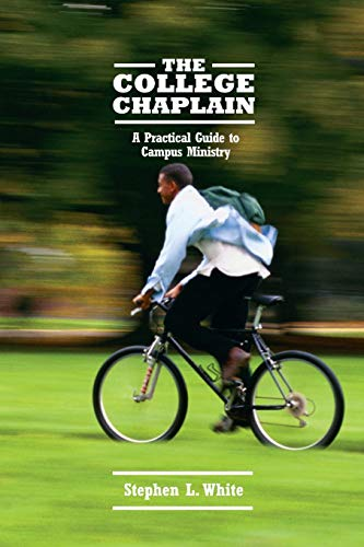 9780829816778: The College Chaplain: A Practical Guide to Campus Ministry
