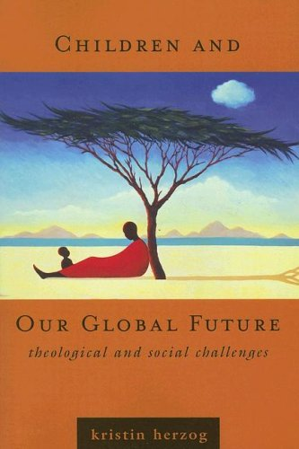 9780829816785: Children And Our Global Future: Theological And Social Challenges