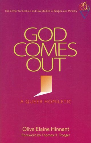 9780829817300: God Comes Out: A Queer Homiletic
