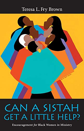 9780829817430: Can A Sistah Get A Little Help?: Encouragement for Black Women in Ministry