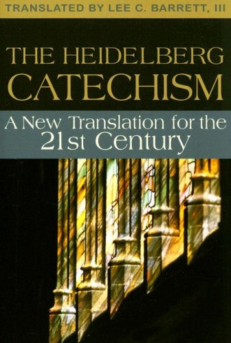 9780829817621: The Heidelberg Catechism: A New Translation for the Twenty-first Century