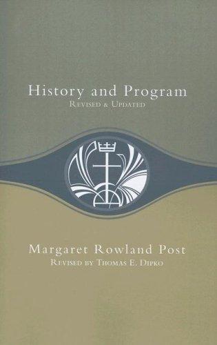 History and Program: Post, Margaret Rowland