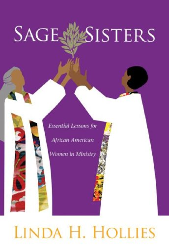 9780829817645: Sage Sisters: Essential Lessons for African American Women in Ministry