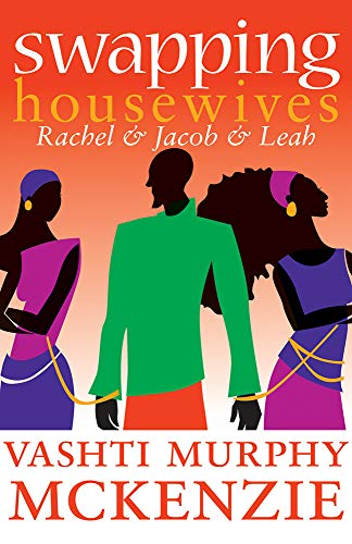 9780829817737: Swapping Housewives: Rachel and Jacob and Leah