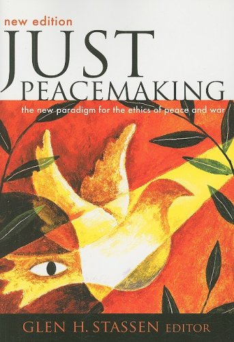 9780829817935: Just Peacemaking: The New Paradigm for the Ethics of Peace and War