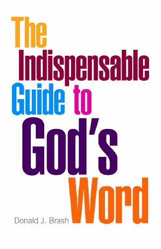 9780829818291: The Indispensable Guide to God's Word (Indispensable Guide Series)