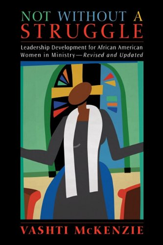 9780829818871: Not Without a Struggle: Leadership for African American Women in Ministry